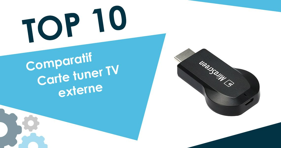 Comparatif des cartes tuner TV externe